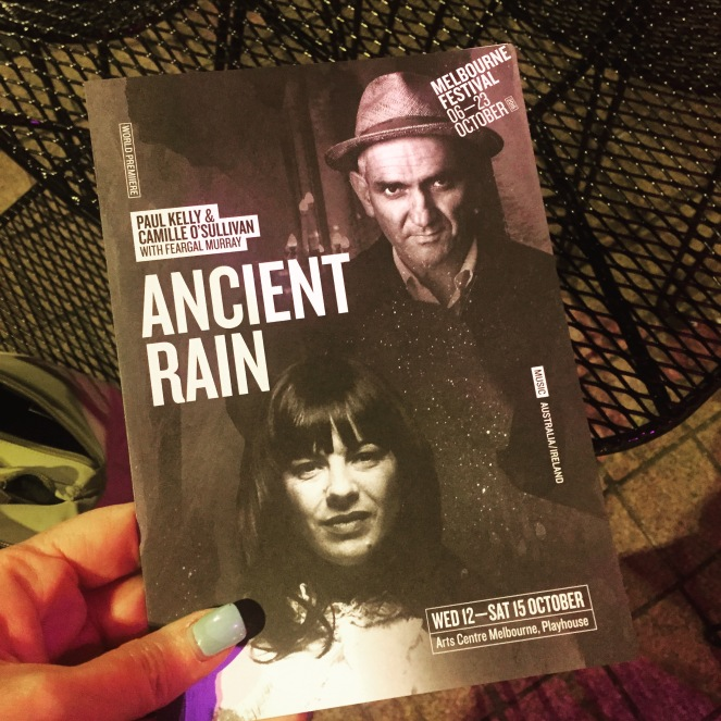 ANcient Rain, melbourne playhouse, being fifty-something, midlife, paul kelly,
