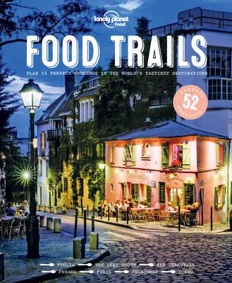 food trails, lonely planet, food tourism, world travels, book review