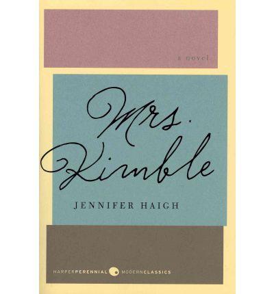 Mrs Kimble, Jennifer Haigh, am reading, currently reading, fiction, book club
